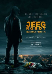 lo-chiamavano-jeeg-robot-poster1LOC