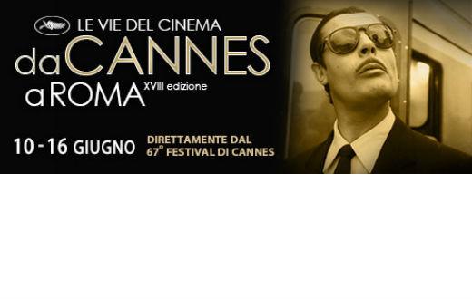 Le vie del cinema: da Cannes a Roma