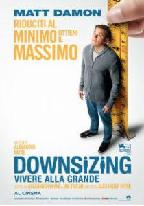 downsizing vivere alla grande - poster - dreamingcinema
